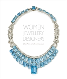Women Jewellery Designers, Hardback Book