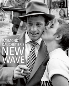 Raymond Cauchetier's New Wave, Hardback Book