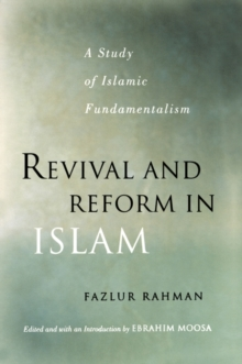 Revival and Reform in Islam : A Study of Islamic Fundamentalism, Paperback / softback Book