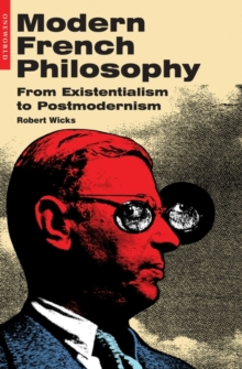 Modern French Philosophy : From Existentialism to Postmodernism, Paperback / softback Book