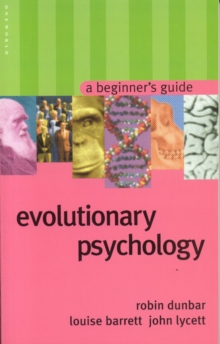 Evolutionary Psychology : A Beginner's Guide, Paperback Book