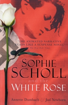Sophie Scholl and the White Rose, Paperback Book