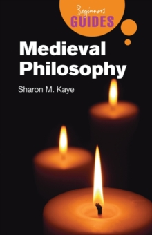 Medieval Philosophy : A Beginner's Guide, Paperback / softback Book