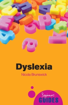 Dyslexia : A Beginner's Guide, Paperback Book