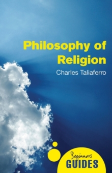 Philosophy of Religion : A Beginner's Guide, Paperback Book