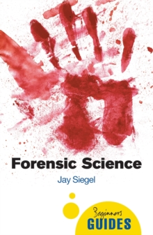 Forensic Science : A Beginner's Guide, Paperback Book