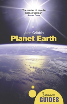 Planet Earth : A Beginner's Guide, Paperback Book