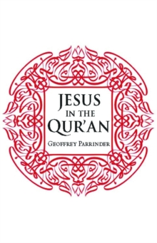 Jesus in the Qur'an, Paperback / softback Book