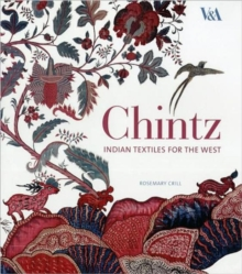 Chintz : Indian Textiles for the West, Hardback Book