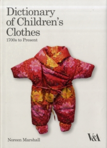 Dictionary of Children's Clothes, Hardback Book
