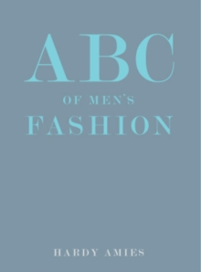 ABC of Men's Fashion, Hardback Book