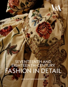 Seventeenth and Eighteenth-Century Fashion in Detail, Paperback Book