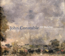 John Constable : Oil Sketches from the V&A, Hardback Book