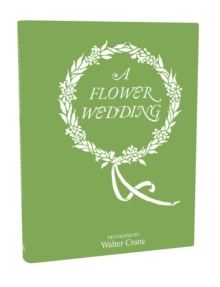 The Flower Wedding, Hardback Book