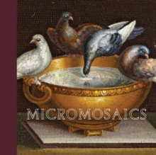 Micromosaics : Highlights from the Gilbert Collection, Hardback Book