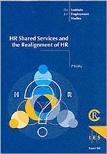HR Shared Services and the Re-alignment of HR, Paperback Book