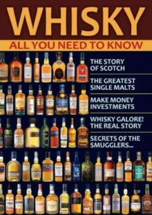 Whisky : All You Need to Know, Paperback / softback Book