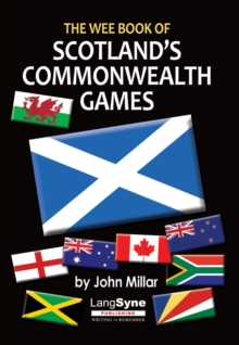 The Wee Book of Scotland's Commonwealth Games, Paperback Book