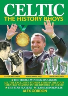 Celtic : The History Bhoys, Paperback / softback Book