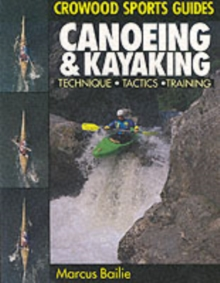 Canoeing and Kayaking, Paperback Book