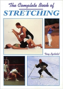 The Complete Book of Stretching, Paperback Book