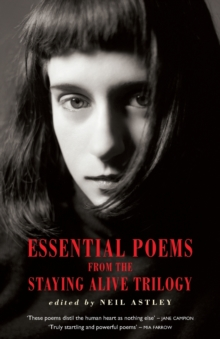 Essential Poems from the Stayling Alive Trilogy, Paperback Book