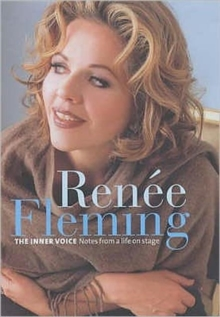 Renee Fleming - Inner Voice, Hardback Book