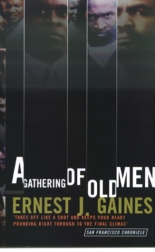 A Gathering of Old Men, Paperback Book