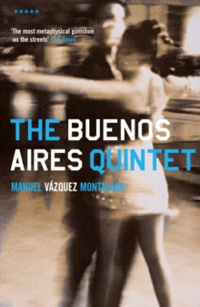 The Buenos Aires Quintet, Paperback Book