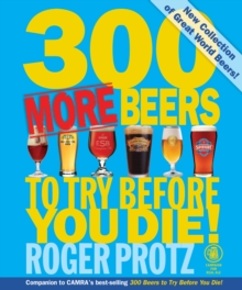 300 More Beers to Try Before You Die, Paperback Book