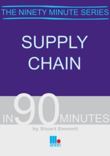 Supply Chain in Ninety Minutes, Paperback Book