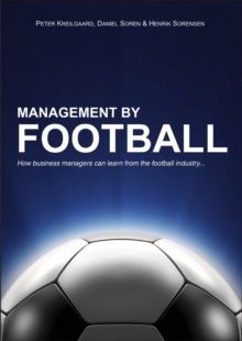 Management by Football, Paperback / softback Book