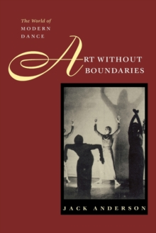 Art without Boundaries : World of Modern Dance, Paperback / softback Book