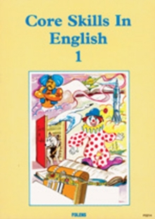 Core Skills in English: Student Book 1, Paperback Book