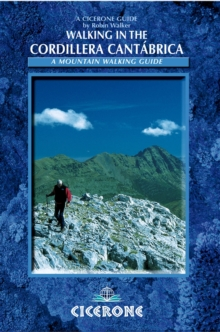 Walking in the Cordillera Cantabrica : A mountaineering guide, Paperback / softback Book