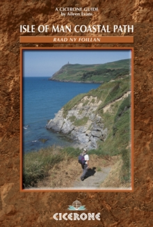 Isle of Man Coastal Path : Raad Ny Foillan - The Way of the Gull: The Millennium and Herring Ways, Paperback Book