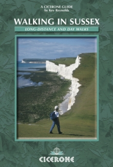 Walking in Sussex : Long Distance and Day Walks, Paperback Book