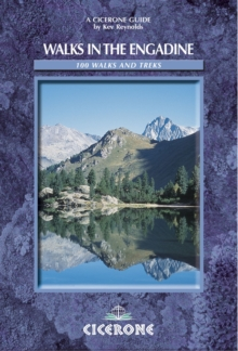 Walks in the Engadine - Switzerland : 100 Walks and Treks, Paperback Book