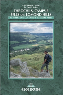 Walking in the Ochils, Campsie Fells and Lomond Hills : 33 Walks in Scotland's Central Fells, Paperback Book