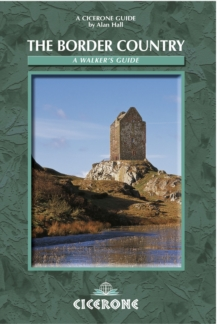 The Border Country : A Walker's Guide, Paperback Book