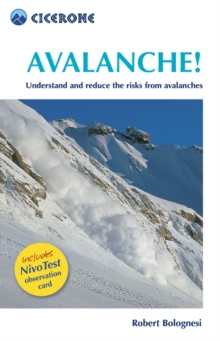 Avalanche! : A pocket guide to understanding and reducing risks from Avalanches, Paperback / softback Book