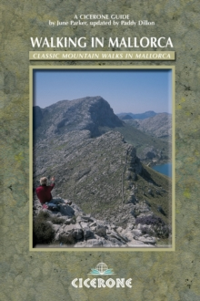 Walking in Mallorca : Classic Mountain Walks in Mallorca, Paperback Book