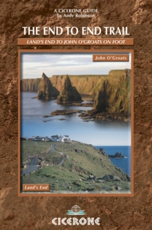 The End to End Trail : A long-distance trail from Lands End to John O'Groats, Paperback Book
