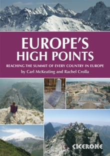 Europe's High Points : Getting to the Top in 50 Countries, Paperback Book