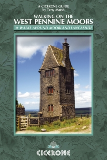 Walking on the West Pennine Moors : 30 routes in gritstone country, Paperback Book