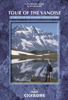 Tour of the Vanoise : A trekking circuit of the Vanoise National Park, Paperback / softback Book