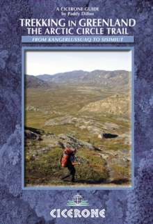 Trekking in Greenland : The Arctic Circle Trail, Paperback Book