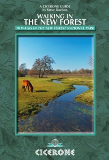 Walking in the New Forest : 30 Walks in the New Forest National Park, Paperback Book