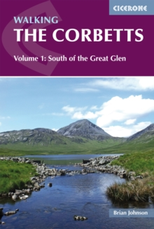 Walking the Corbetts Vol 1 South of the Great Glen, Paperback / softback Book