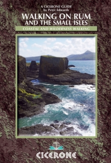Walking on Rum and the Small Isles : Rum, Eigg, Muck, Canna, Coll and Tiree, Paperback / softback Book